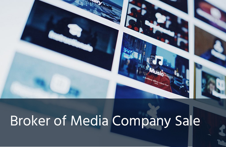 Broker of Media Company Sale - Case Study - Merranti Consulting